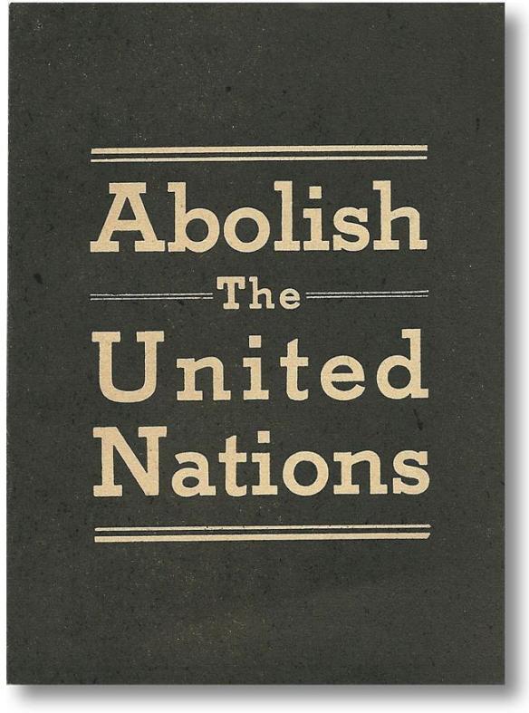 abolish the un